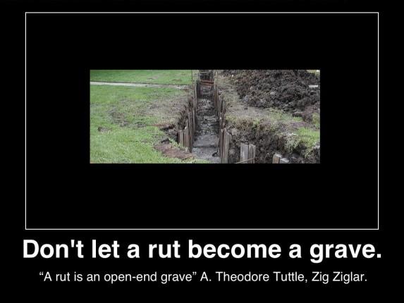 dont-let-rut-become-grave-poster-zig-ziglar-posted-manufactured-home-professionals-news-mhpronews-com-