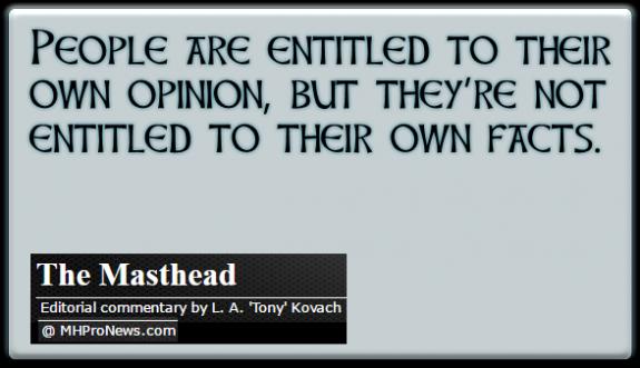 PeopleAreEntitledToOwnOpinionButNotToTheirOwnFacts-MastheadBlogLATonyKovach-postedDailyBusinessNews-