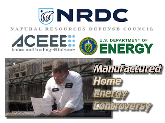 NRDC-ACEEE-DOE-ManufacturedHome-MHHousing-EnergyControversy-DailyBusinessNews-MHProNews-
