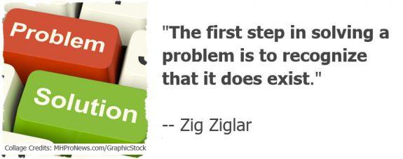 TheFirstStepSolvingProblemRecognizeThat DoesExist.ZigZiglar-TonyKovachMastheadCommentaryMHProNewsGraphicStock